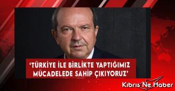 'Türkiye İle Birlikte Yaptığımız Mücadelede Sahip Çıkıyoruz'