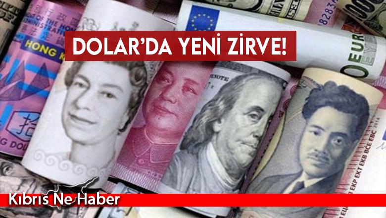 Dolar'da yeni zirve!