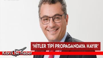 'Hitler tipi propagandaya hayır'