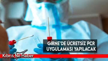 Sağlık Bakanlığı Girne'de ücretsiz PCR uygulaması yapacak