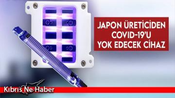 Japon üreticiden Covid-19'u yok edecek cihaz