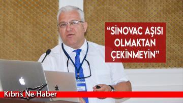 """""""Sinovac aşısı olmaktan çekinmeyin"""""""