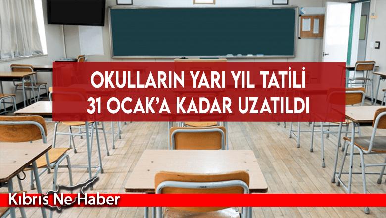 Okulların yarı yıl tatili 31 Ocak'a kadar uzatıldı