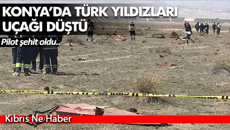Konya'da Türk Yıldızları uçağı düştü: Pilot şehit oldu