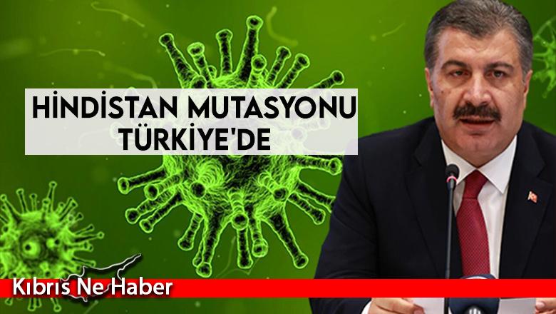 Hindistan mutasyonu Türkiye'de
