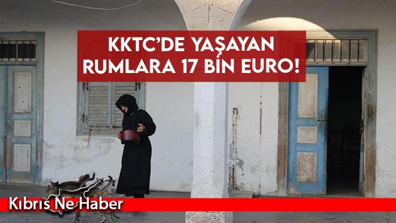 KKTC'de yaşayan Rumlara 17 bin Euro!