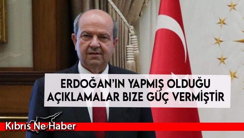 Ersin Tatar: Erdoğan'ın yapmış olduğu açıklamalar bize güç vermiştir