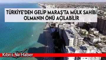 Erdoğan: Türkiye'den gelip Maraş'ta mülk sahibi olmanın önü açılabilir