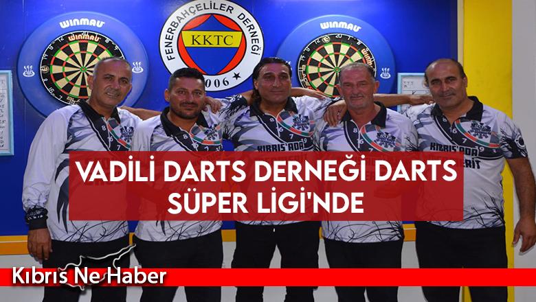 Vadili Dart Derneği Yeniden Süper Lig'de