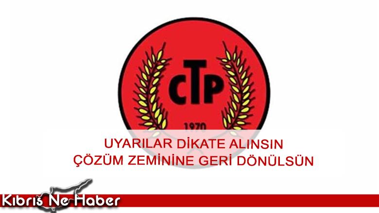 """CTP: """"BMGK'nın Maraş ile ilgili geri dönme çağrısı dikkate değerdir"""""""