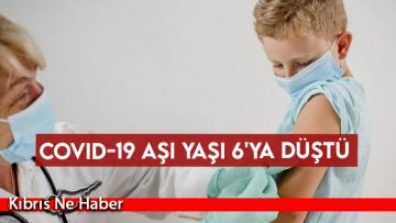 Covid-19 aşı yaşı 6'ya düştü