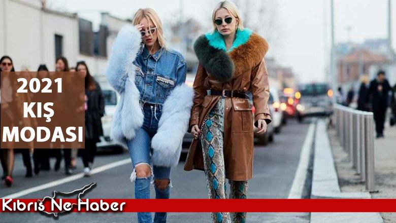 Sonbahar/kış moda trendleri belli oldu! İşte 2021 kış modası