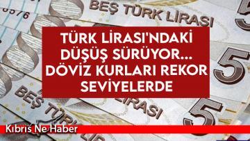 Türk Lirası'ndaki düşüş sürüyor… Döviz kurları rekor seviyelerde